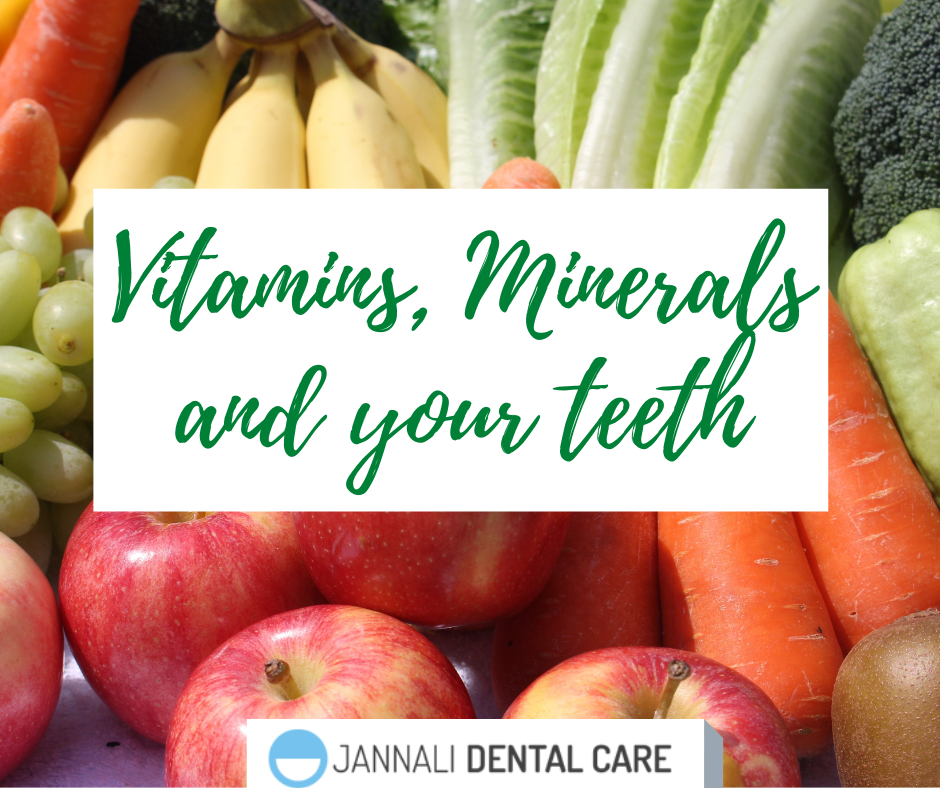 vitamins and minerals and oral health at Jannali Dental Care